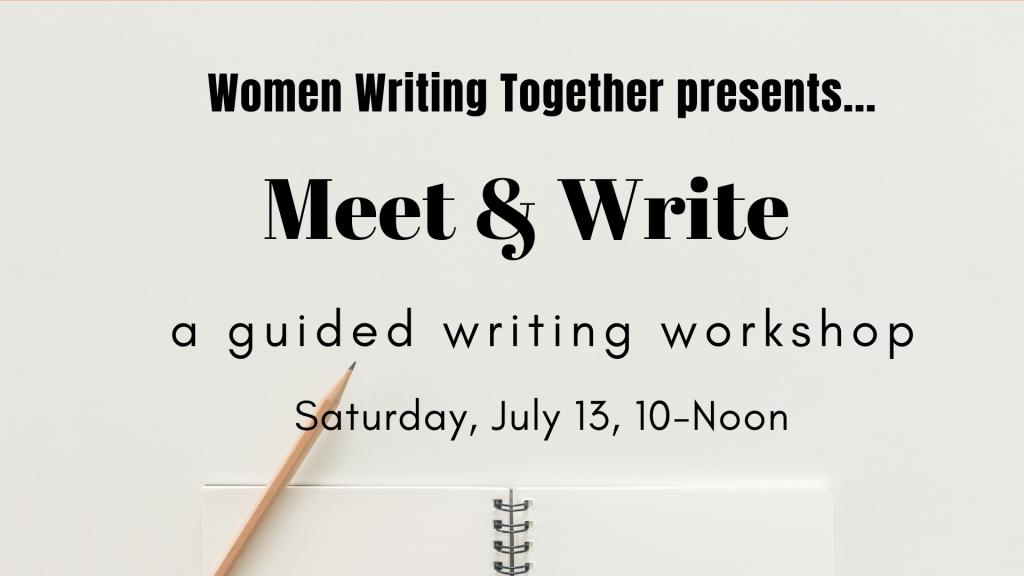 Women Writing Together Workshop July 13, 2019